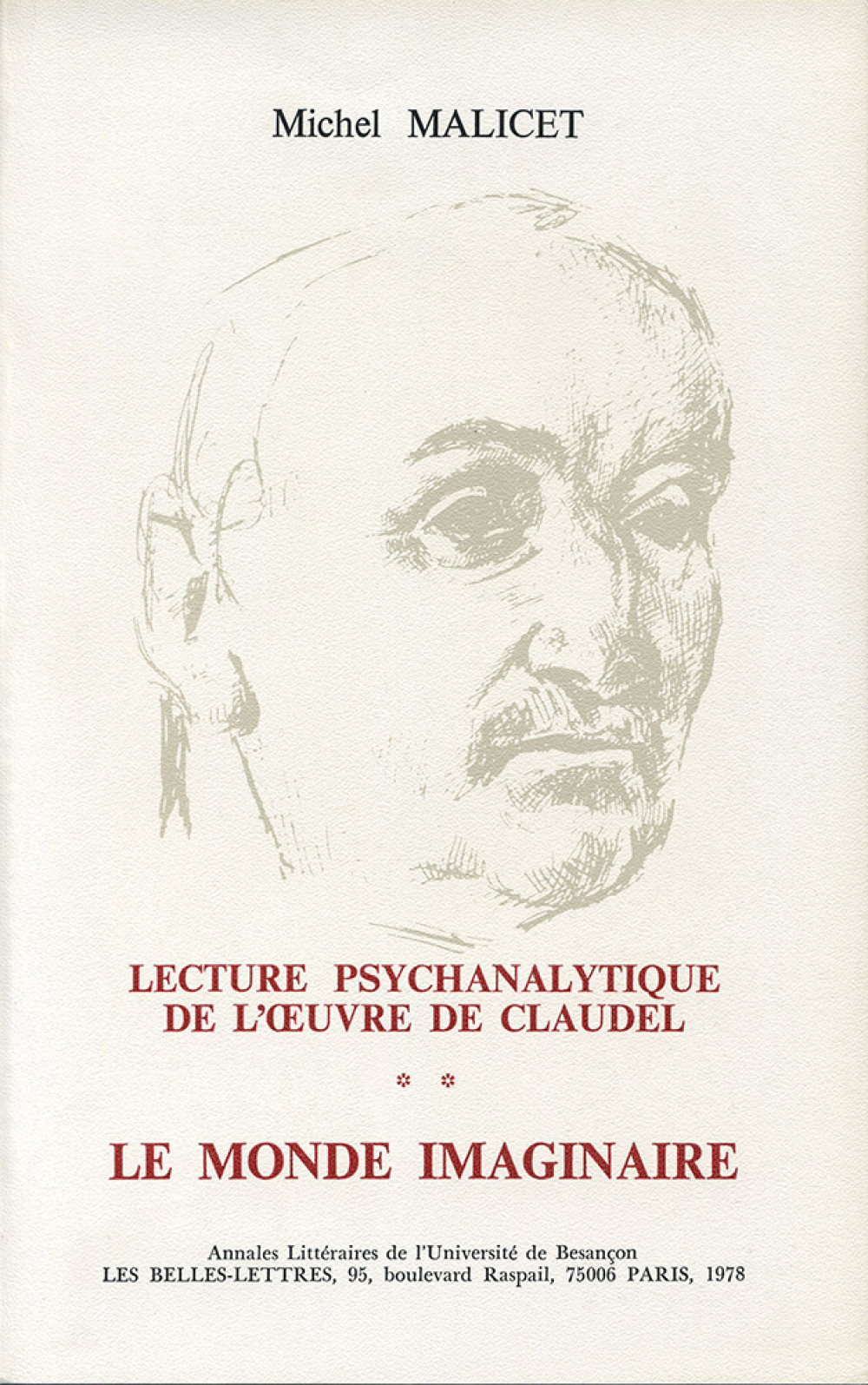 Lecture psychanalytique de l'oeuvre de Paul Claudel II