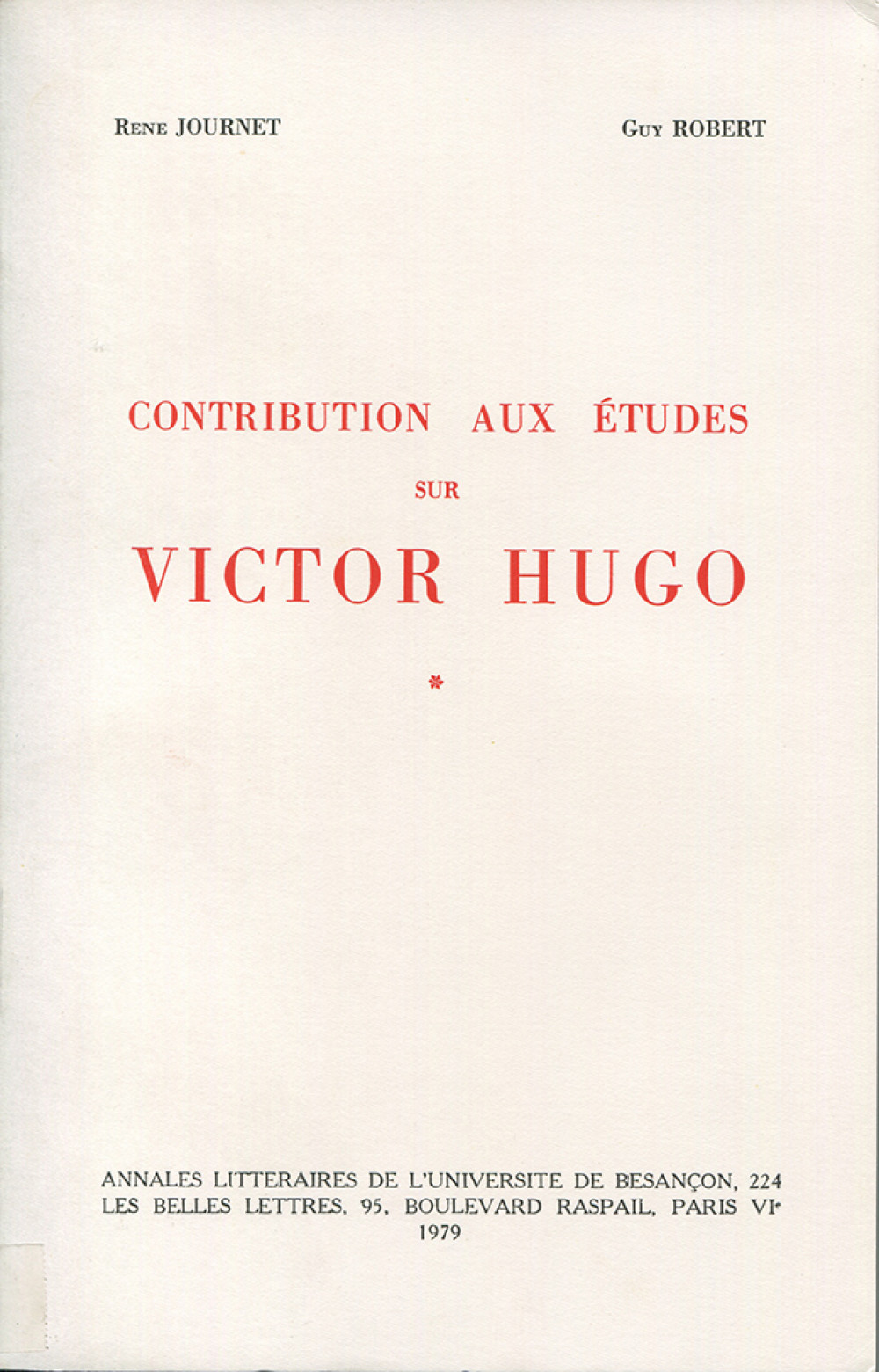 Contributions aux études sur Victor Hugo. Tome I