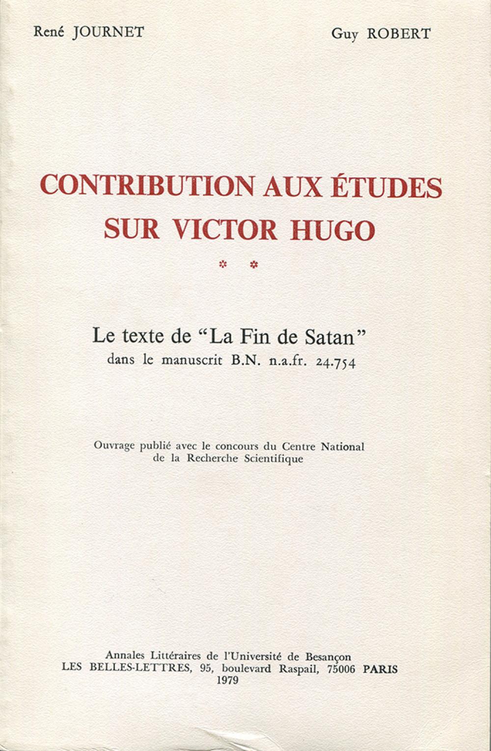 Contributions aux études sur Victor Hugo. Tome II
