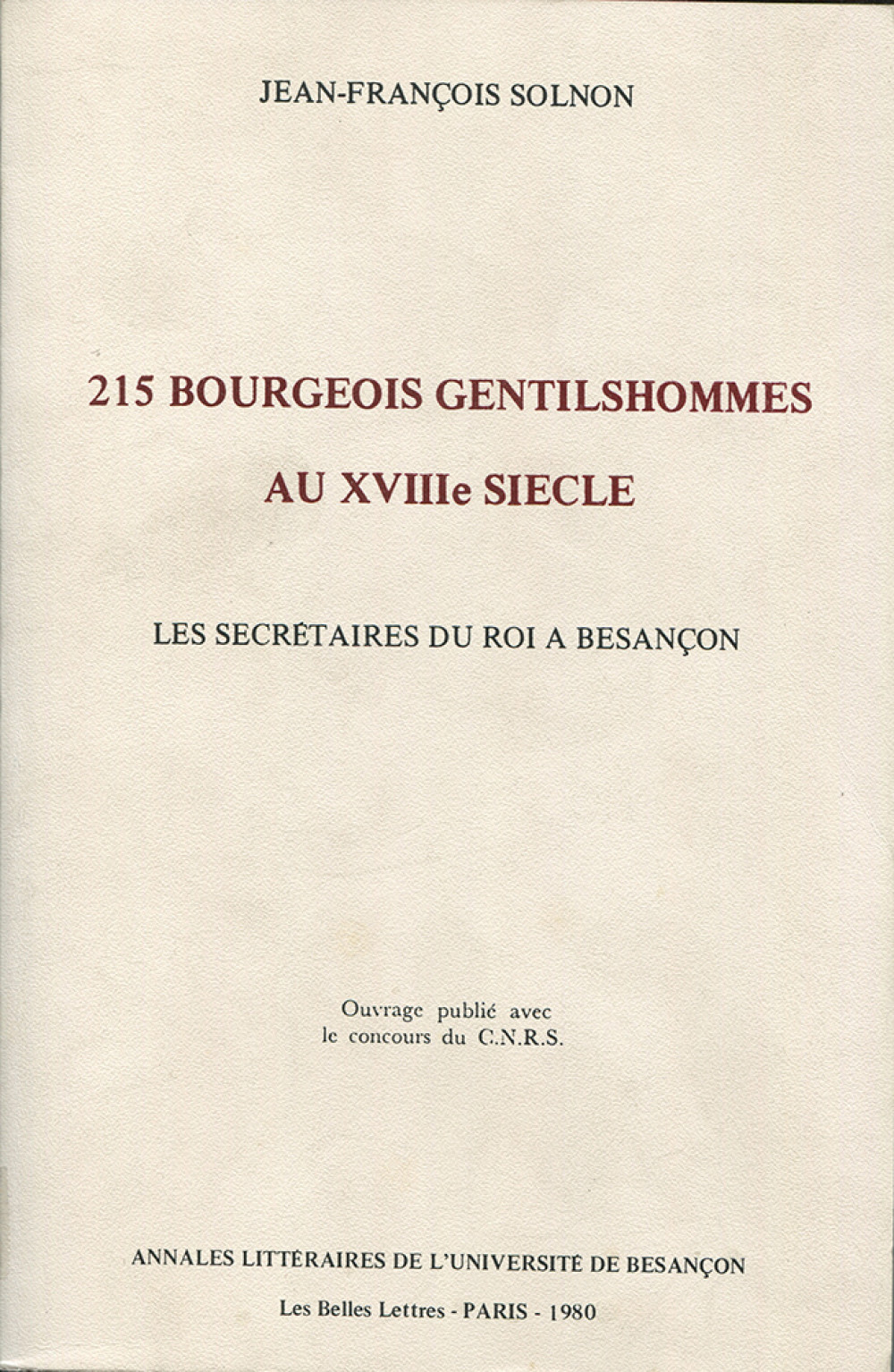 "215 bourgeois gentilshommes au <span style=""font-variant: small-caps"">xviii</span><sup>e</sup> siècle"