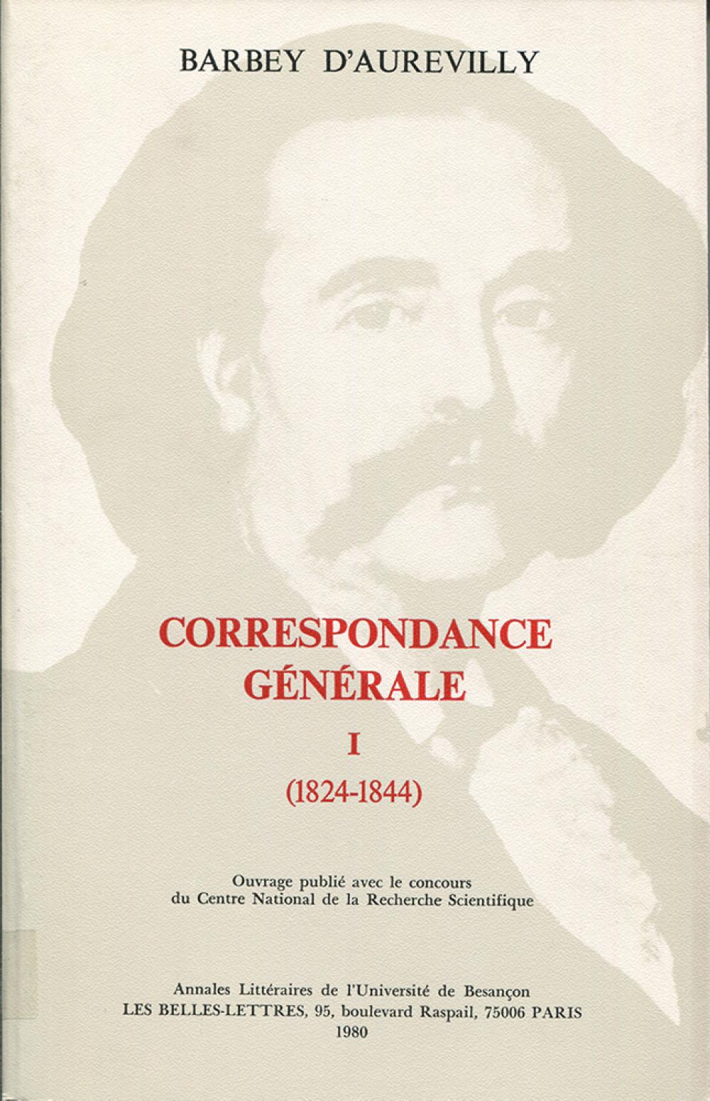 Correspondance générale I (1824-1844)