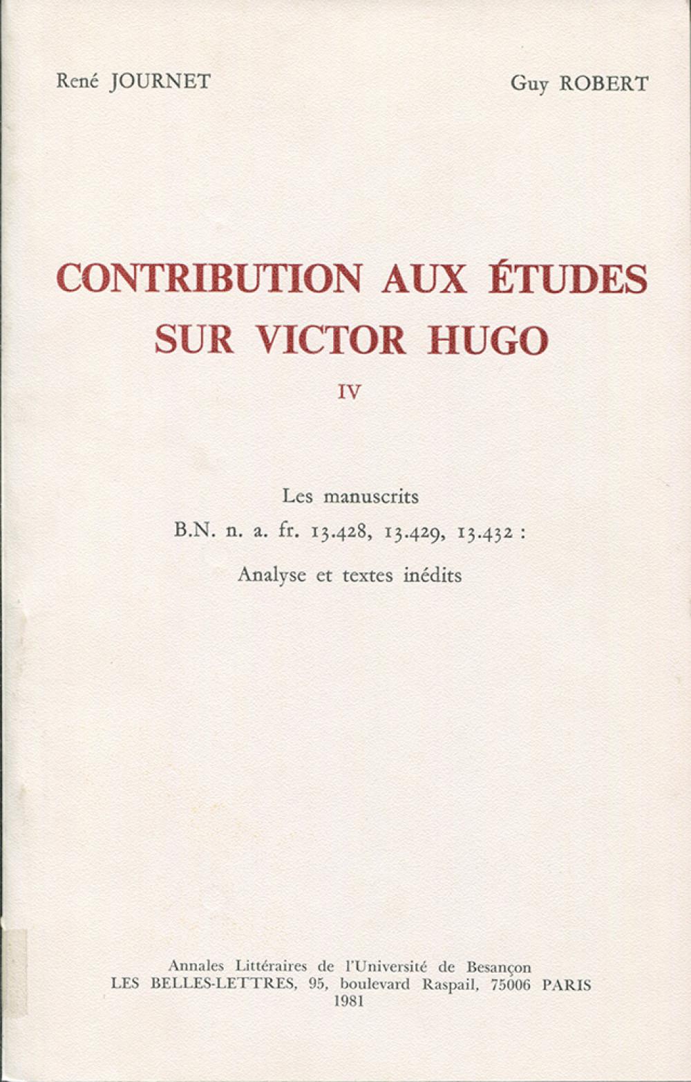 Contribution aux études sur Victor Hugo. Tome IV