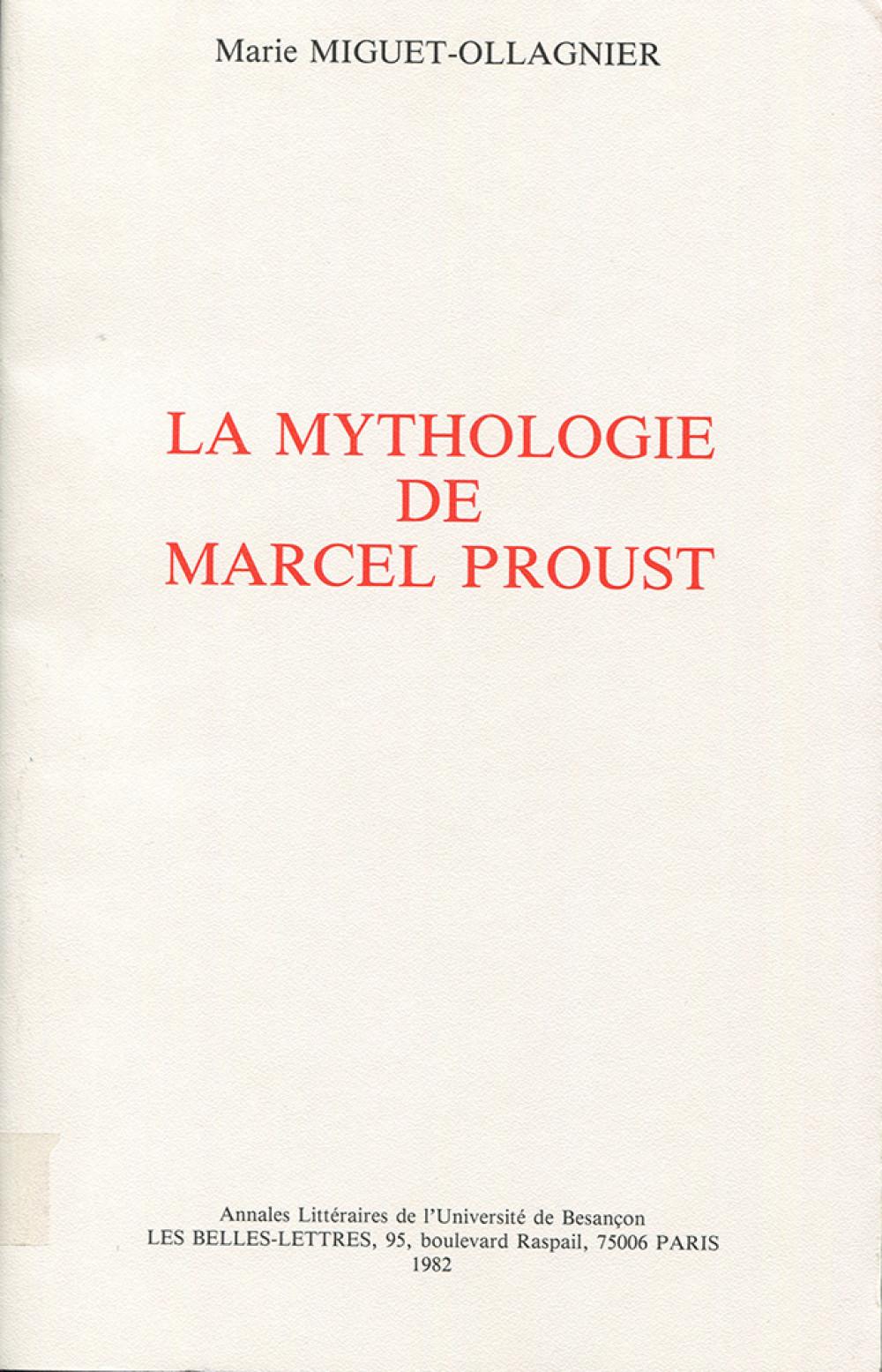 La mythologie de Marcel Proust