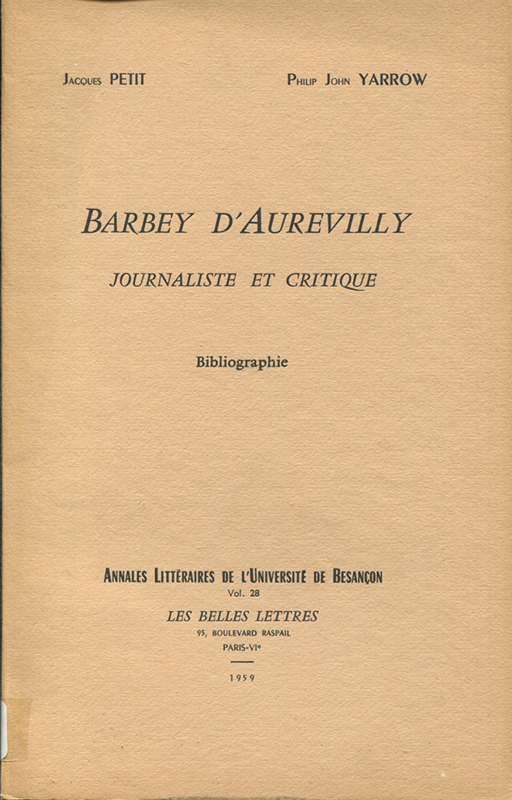 Barbey d'Aurevilly. Journaliste et critique (Bibliographie)