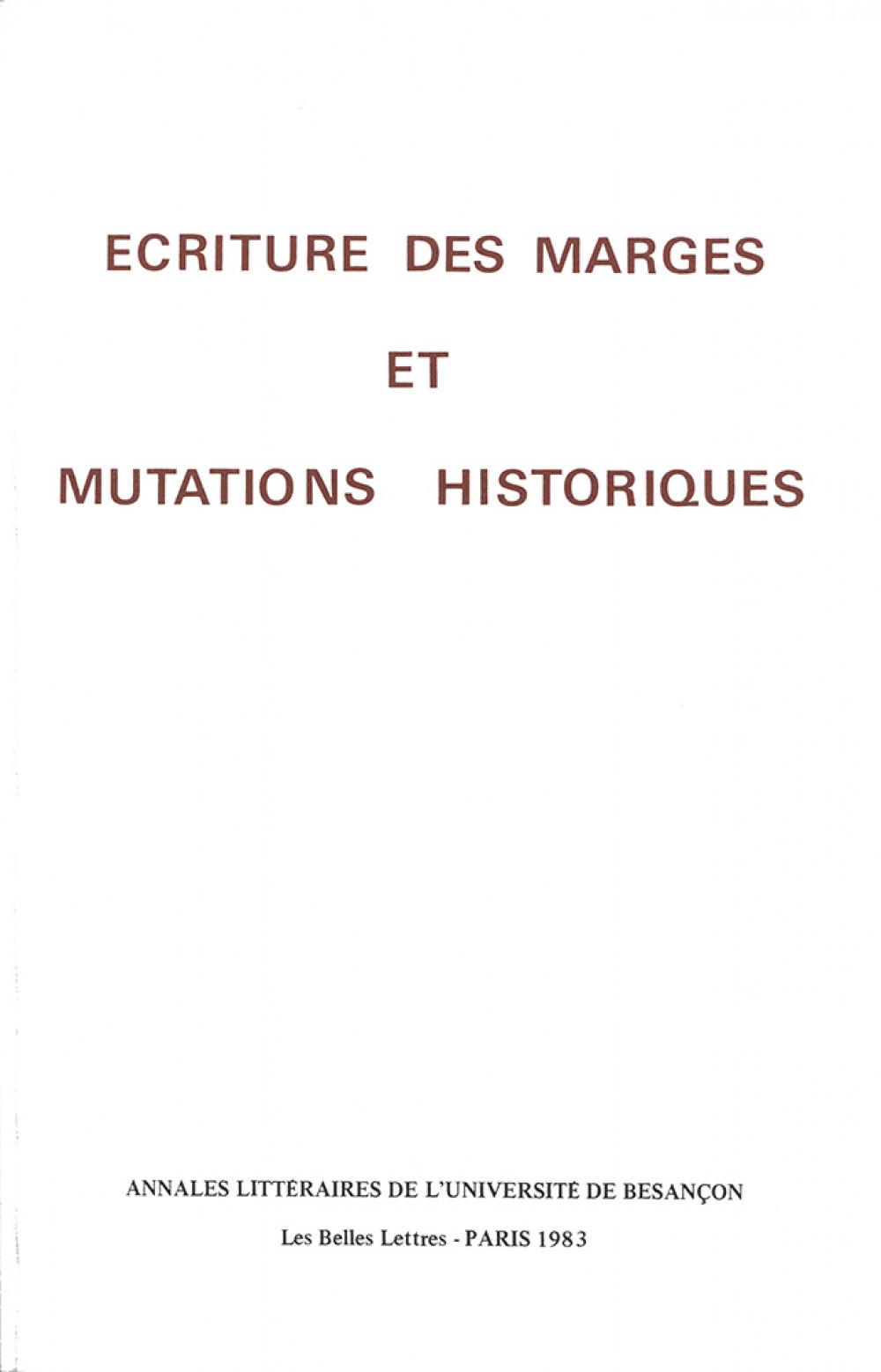 Ecriture des marges et mutations historiques