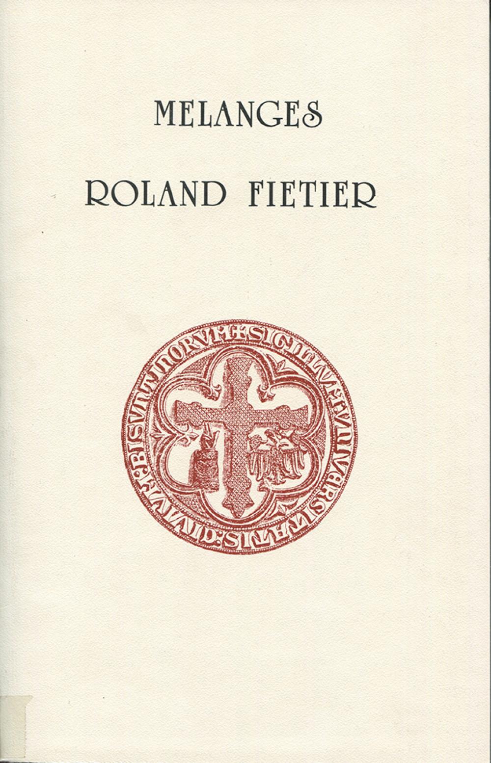 Mélanges de Roland Fiétier