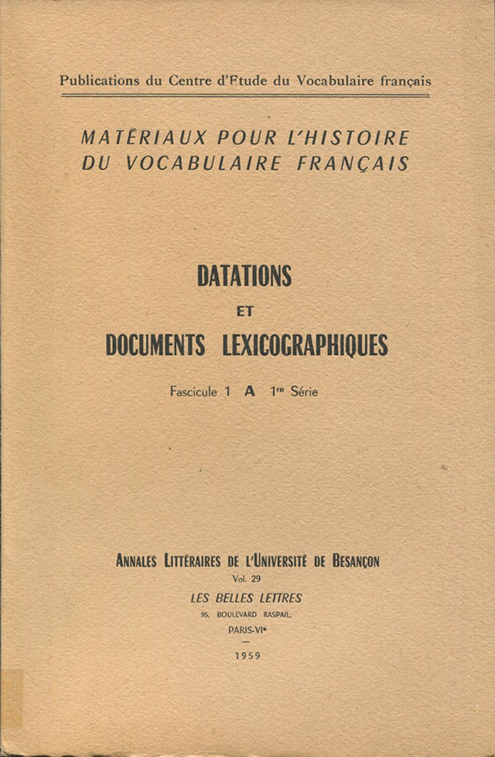 Matériaux pour l'histoire du vocabulaire français I