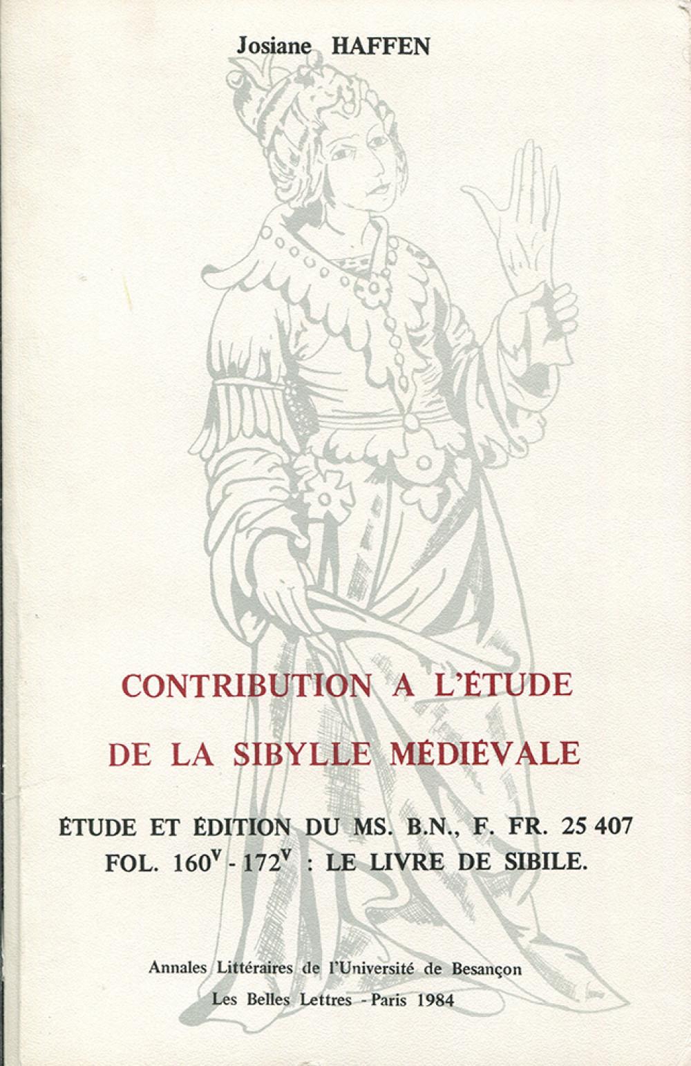 Contribution à l'étude de la Sibylle médiévale