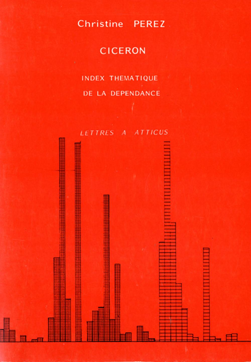 Cicéron. Lettres à Atticus. Index thématique des références à l'esclavage et à la dépendance vol. 2