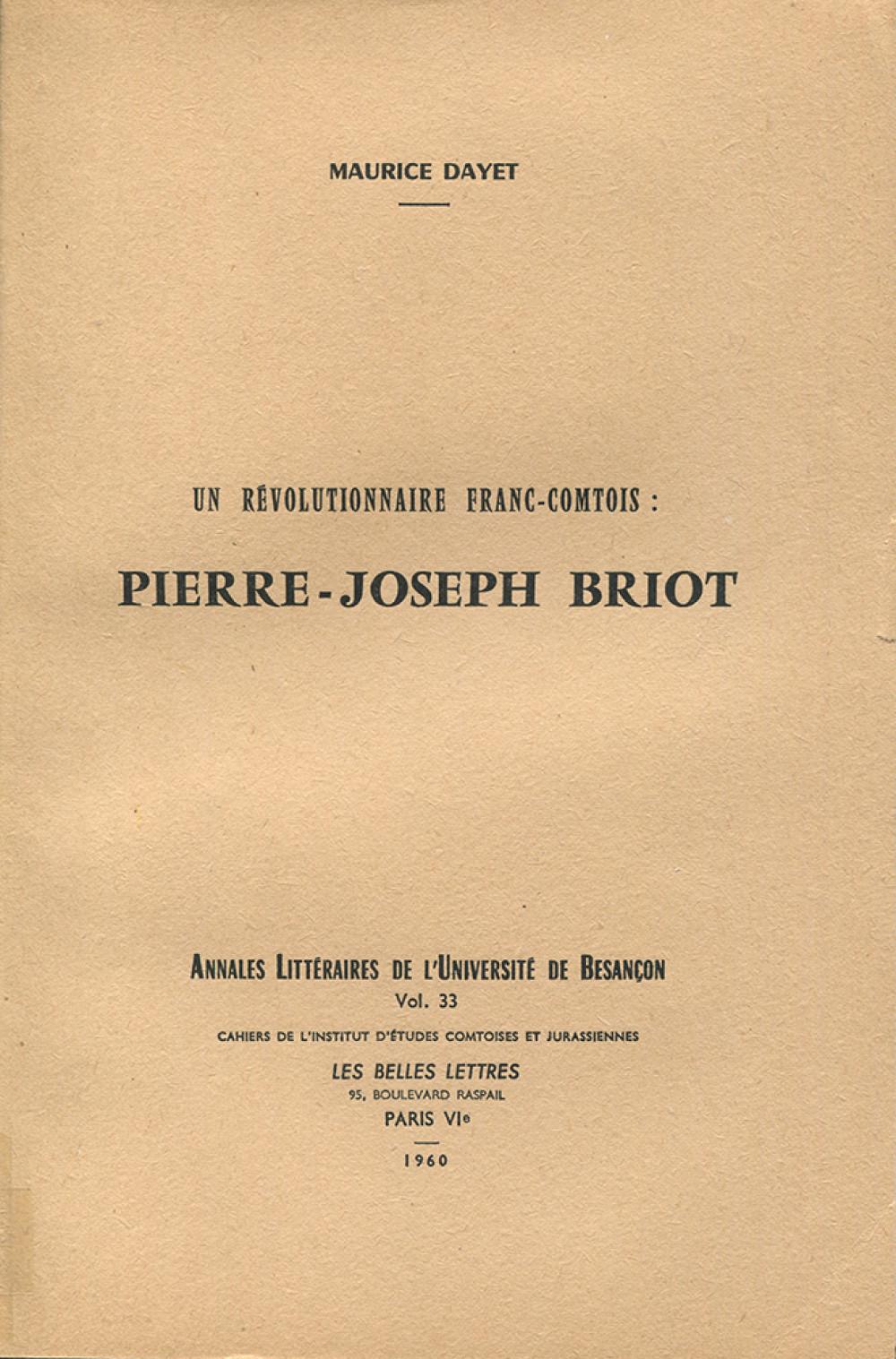 Un révolutionnaire franc-comtois : Pierre-Joseph Briot