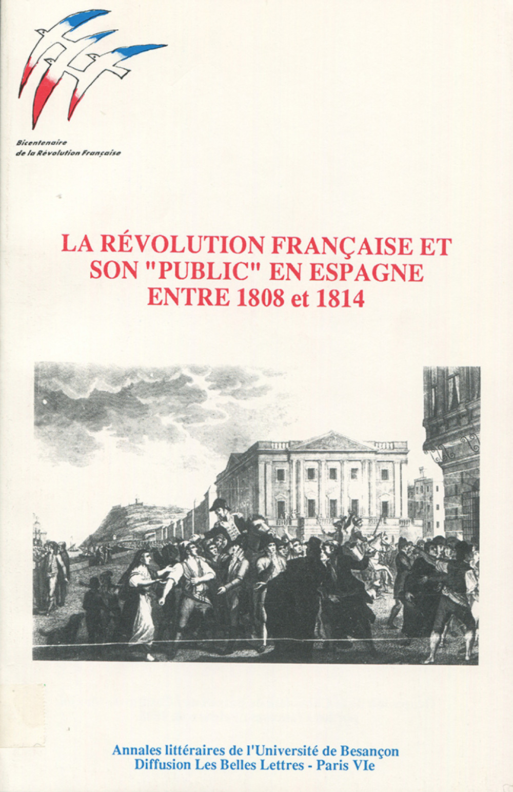 """La Révolution française et son """"public"""" en Espagne entre 1808 et 1814"""