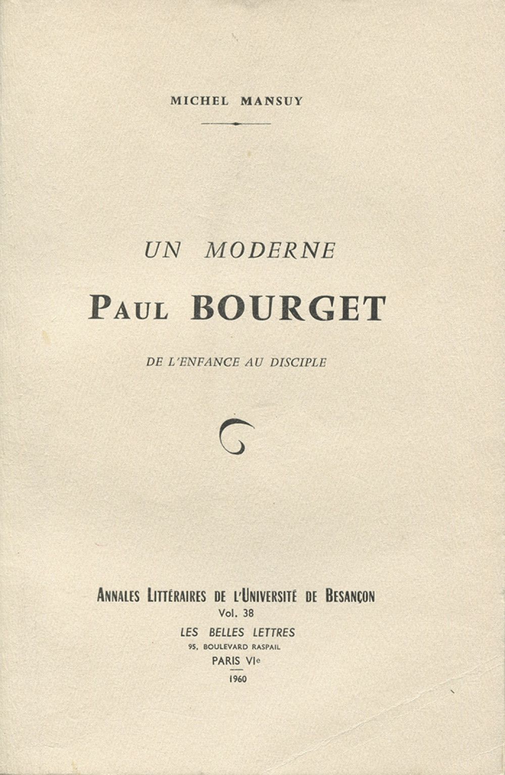Un moderne Paul Bourget