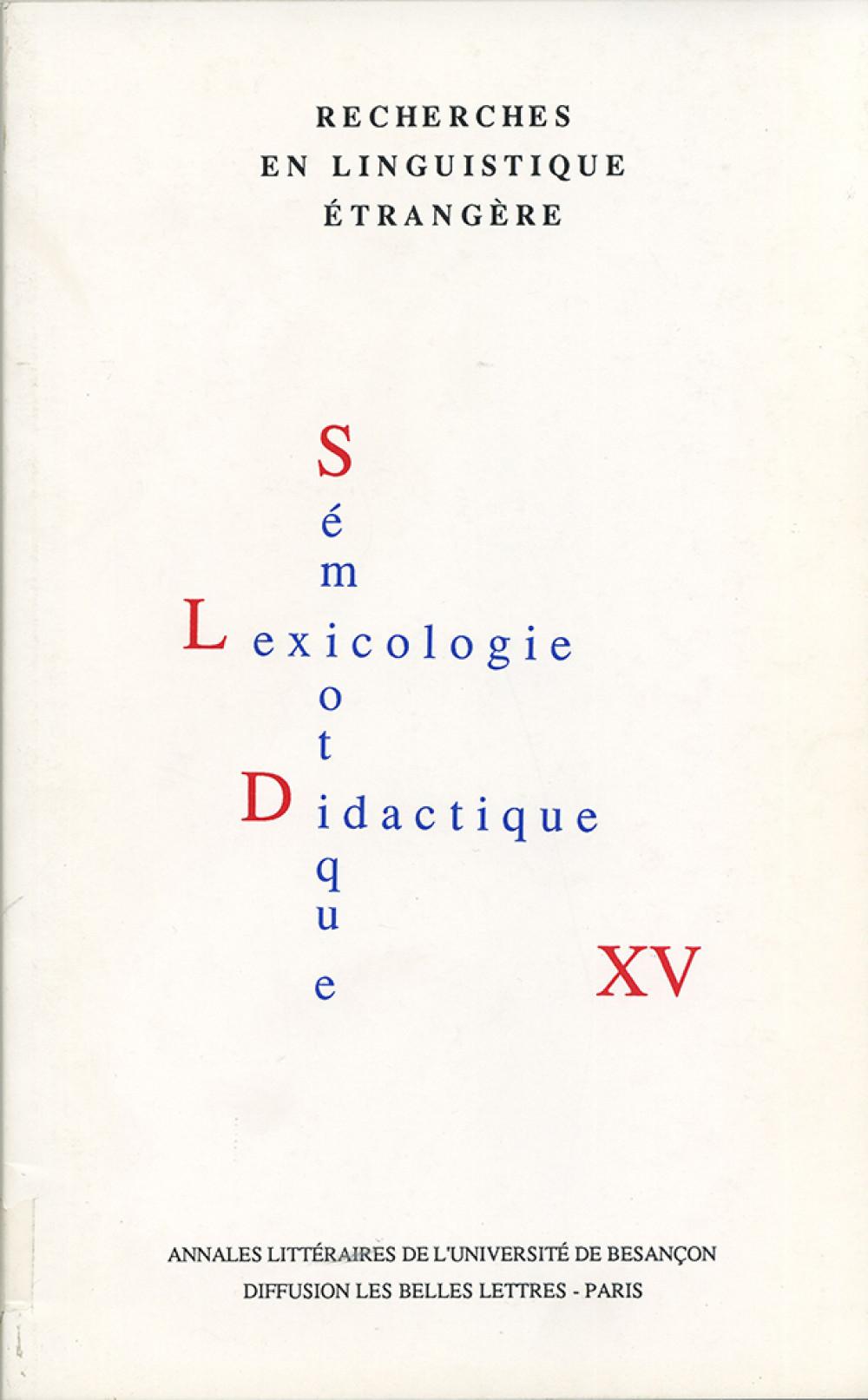Recherches en linguistique étrangère XV