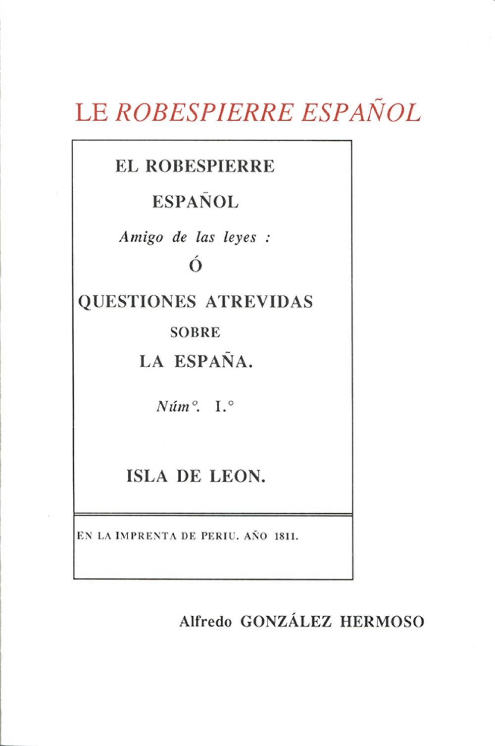 Le <i>robespierre español</i>