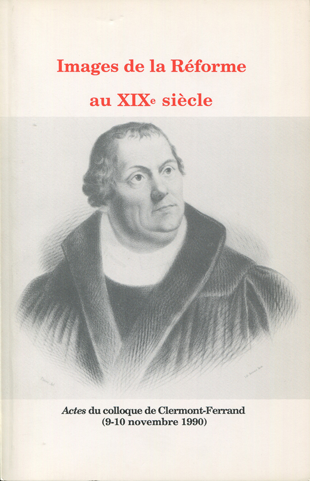 """Images de la Réforme au <span style=""""font-variant: small-caps"""">XIX</span><sup>e</sup> siècle"""
