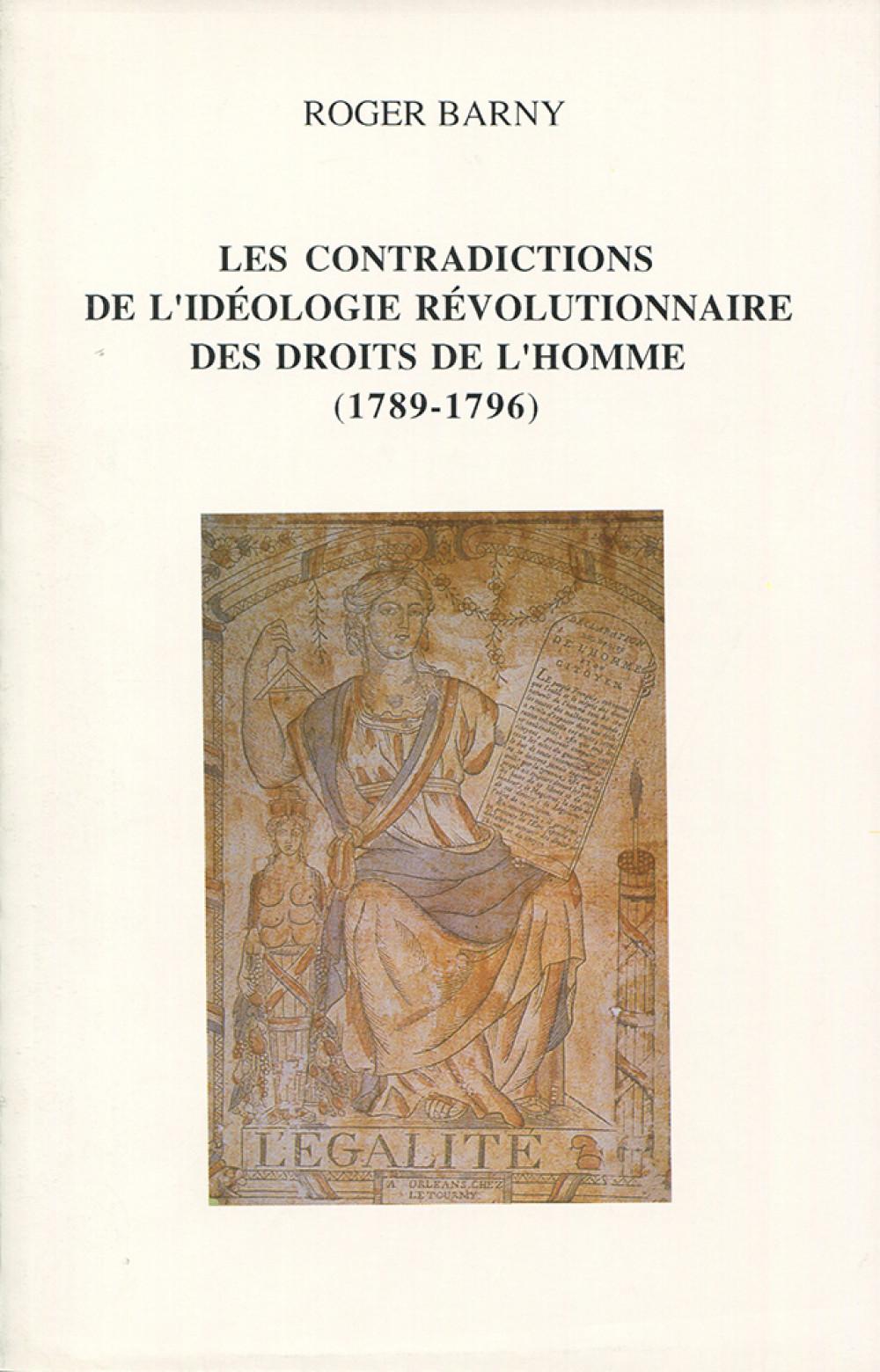 Les contradictions de l'idéologie révolutionnaire des droits de l'Homme (1789-1796)
