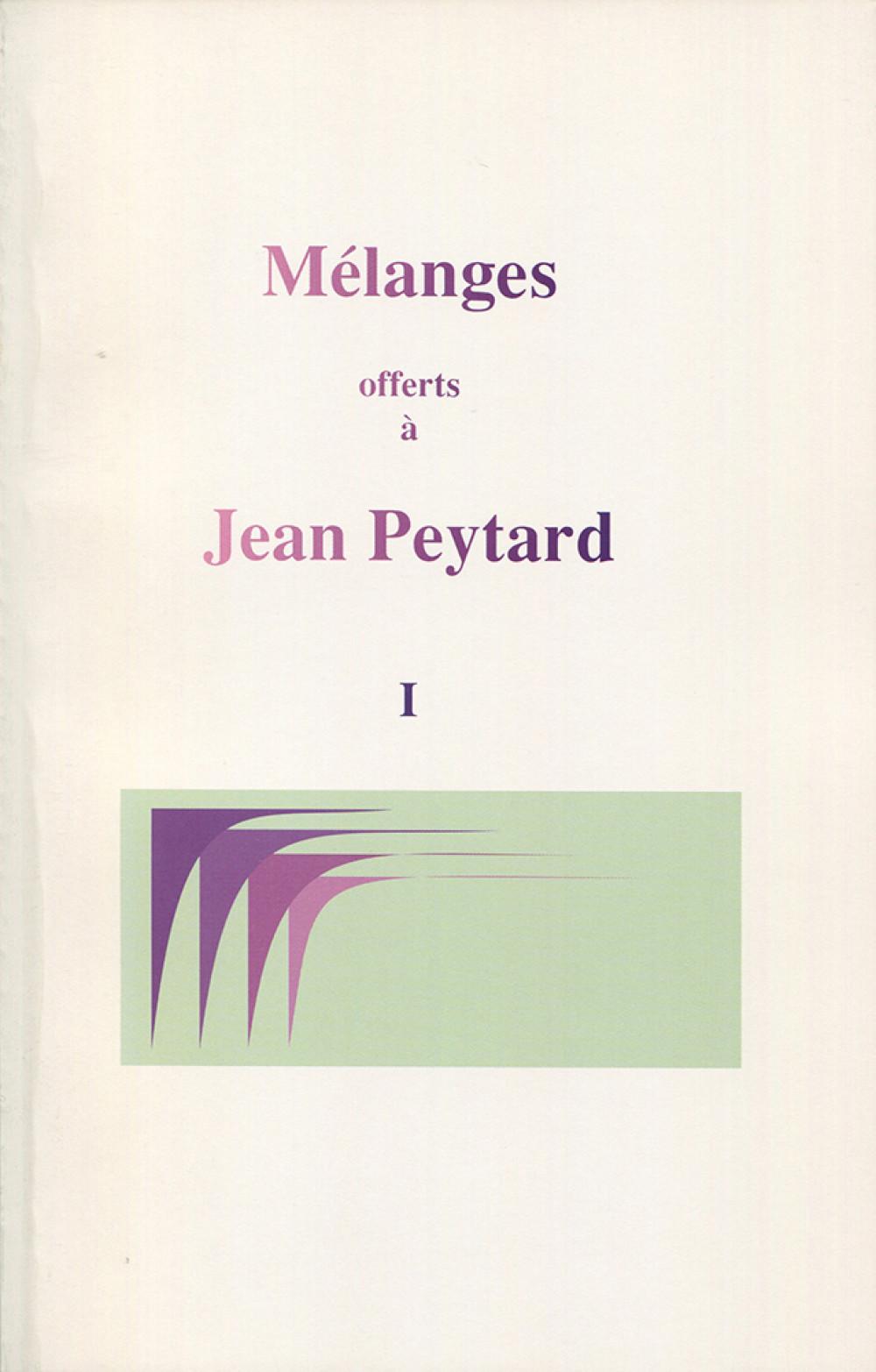 Mélanges offerts à Jean Peytard. Volume 1