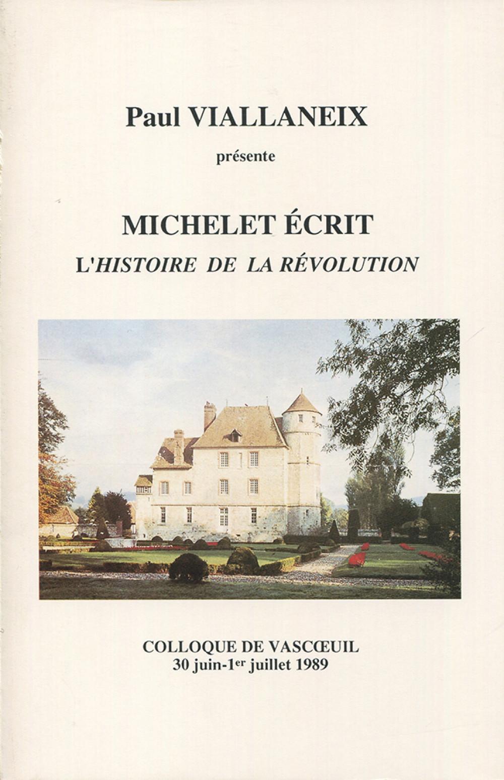 Michelet écrit l'<i>Histoire de la Révolution</i>