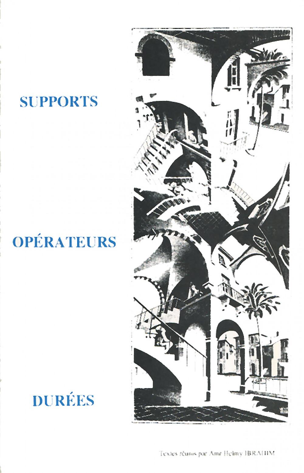 Supports, opérateurs, durées