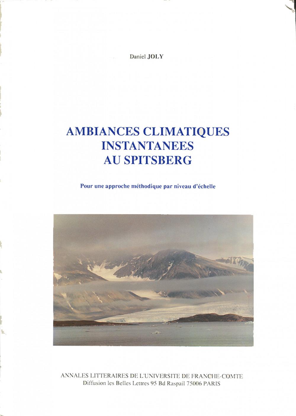 Ambiances climatiques instantanées au Spitsberg
