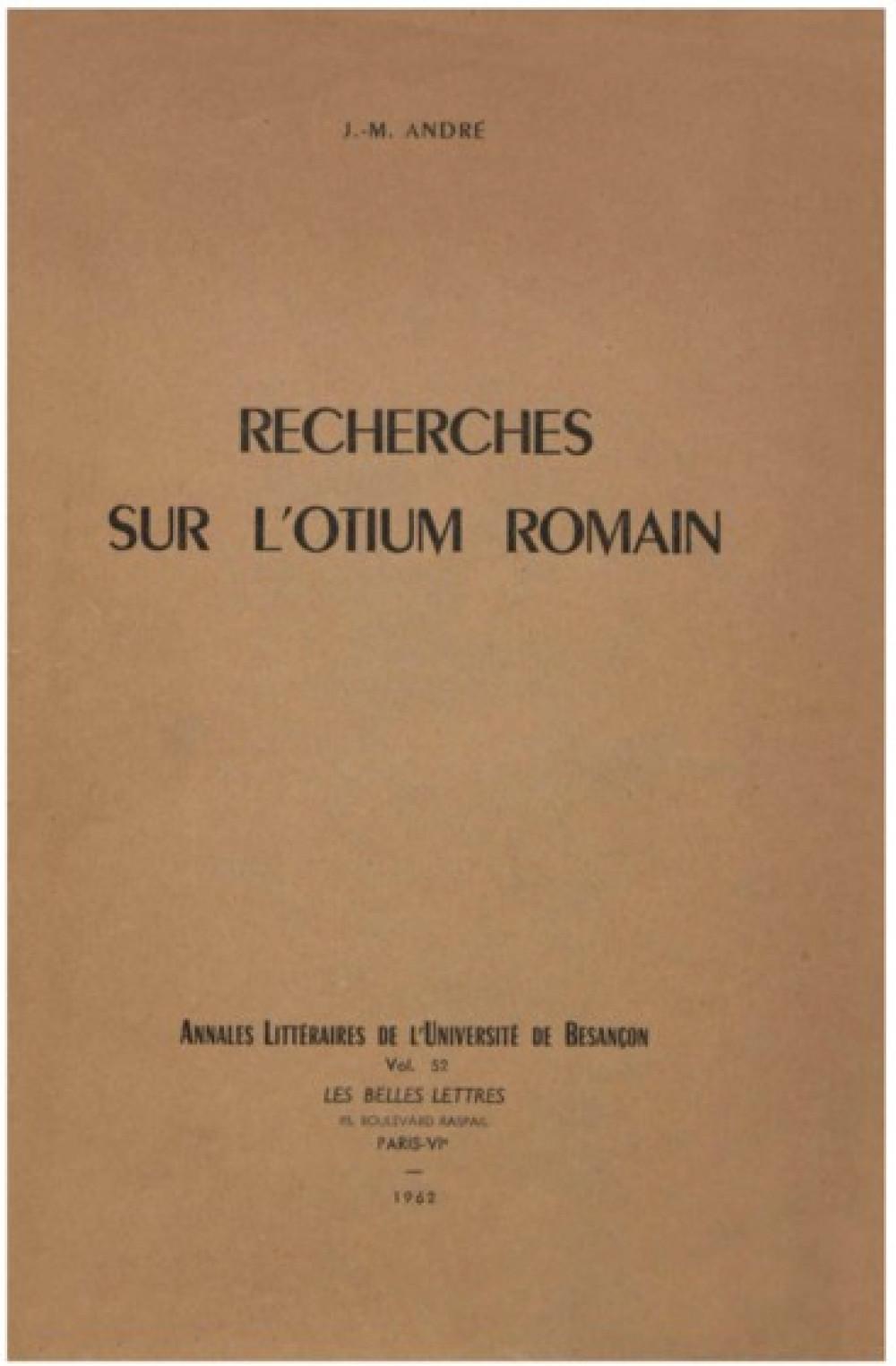 Recherches sur l'otium romain