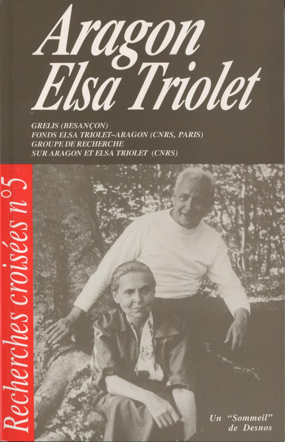Recherches croisées : Aragon / Elsa Triolet n°5