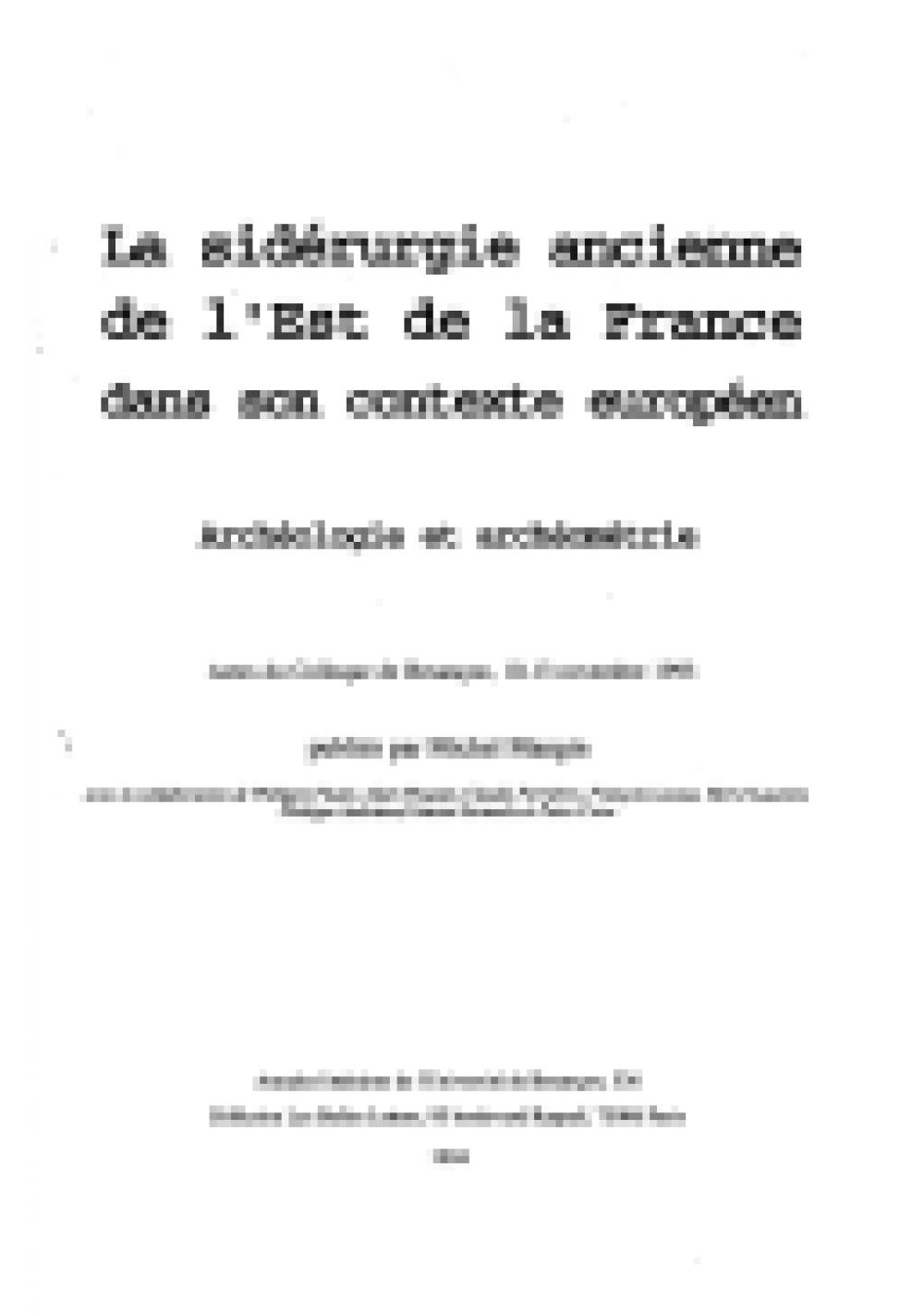 La sidérurgie ancienne de l'est de la France dans son contexte européen