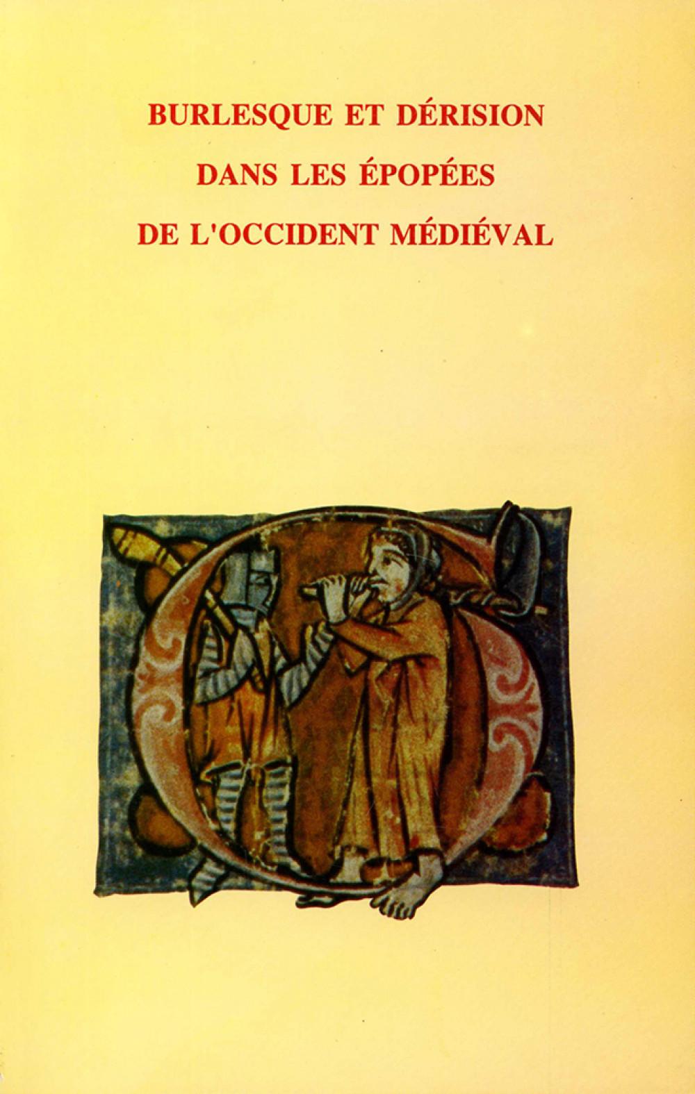 Burlesque et dérision dans les épopées de l'Occident médiéval