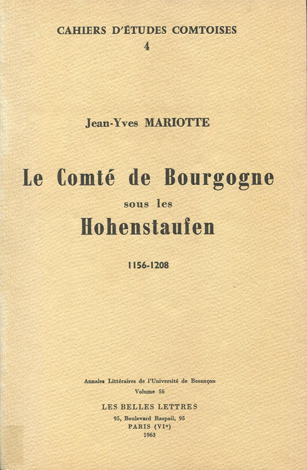 Le comté de Bourgogne sous les Hohenstaufen (1156-1208)