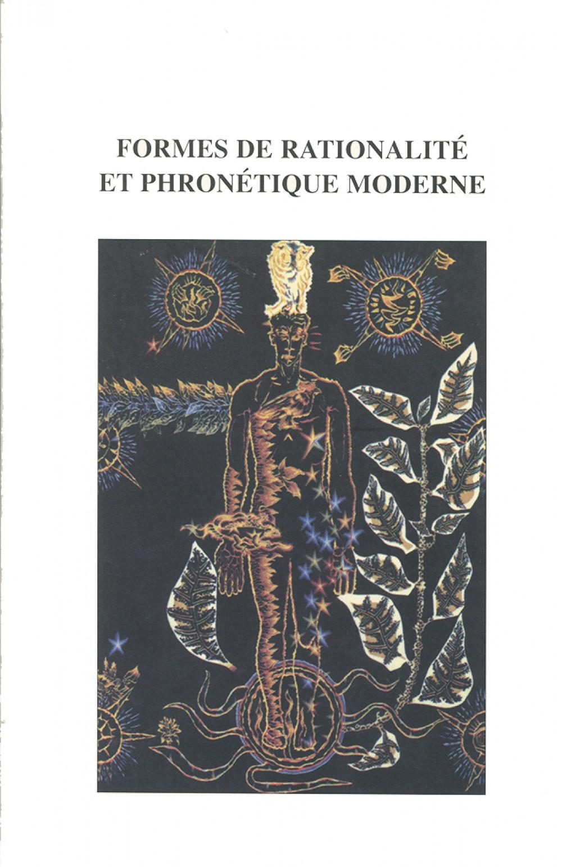 Formes de rationalité et phronétique moderne