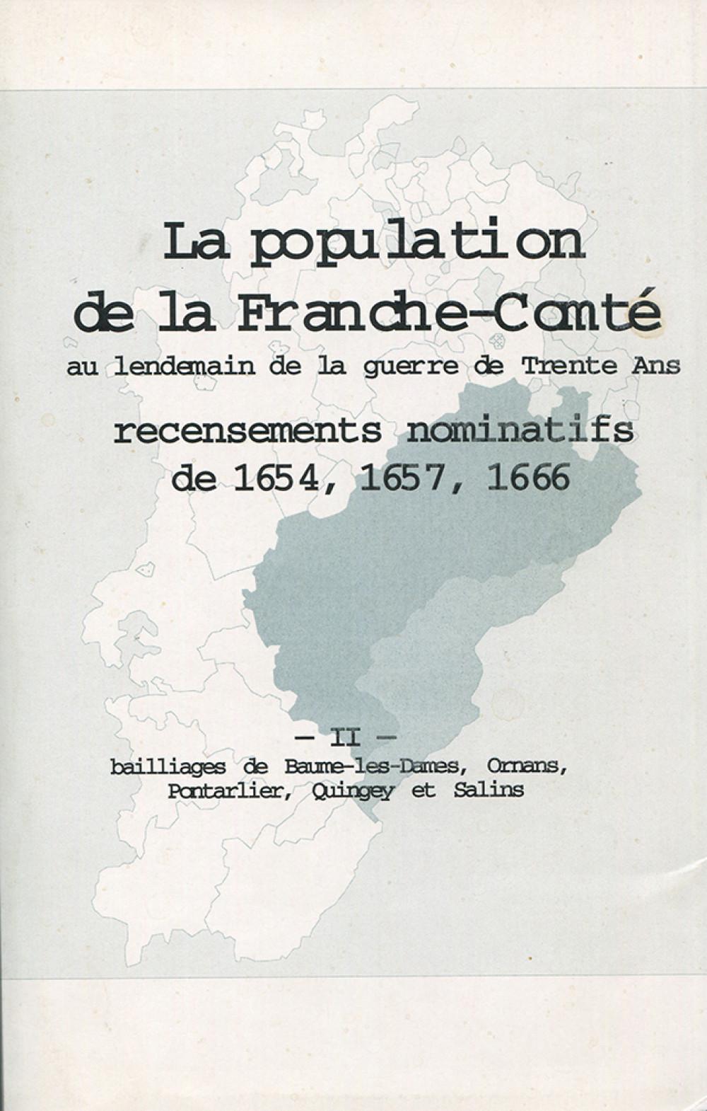 La population en Franche-Comté au lendemain de la guerre de Trente Ans. Tome II