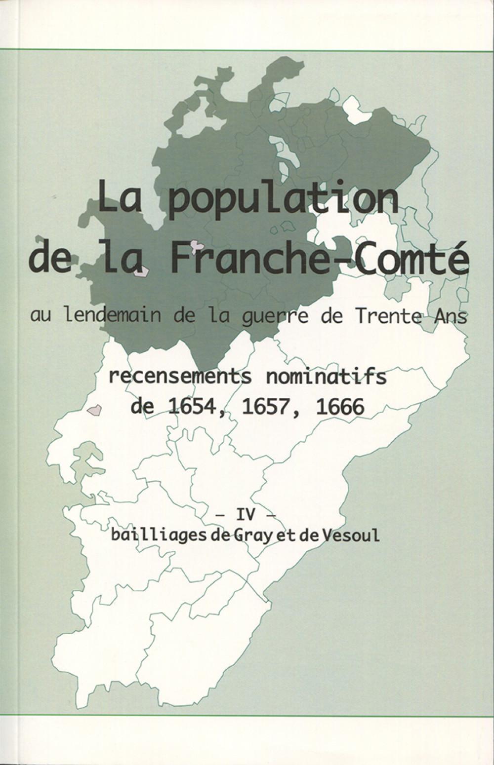 La population en Franche-Comté au lendemain de la guerre de Trente Ans. Tome IV