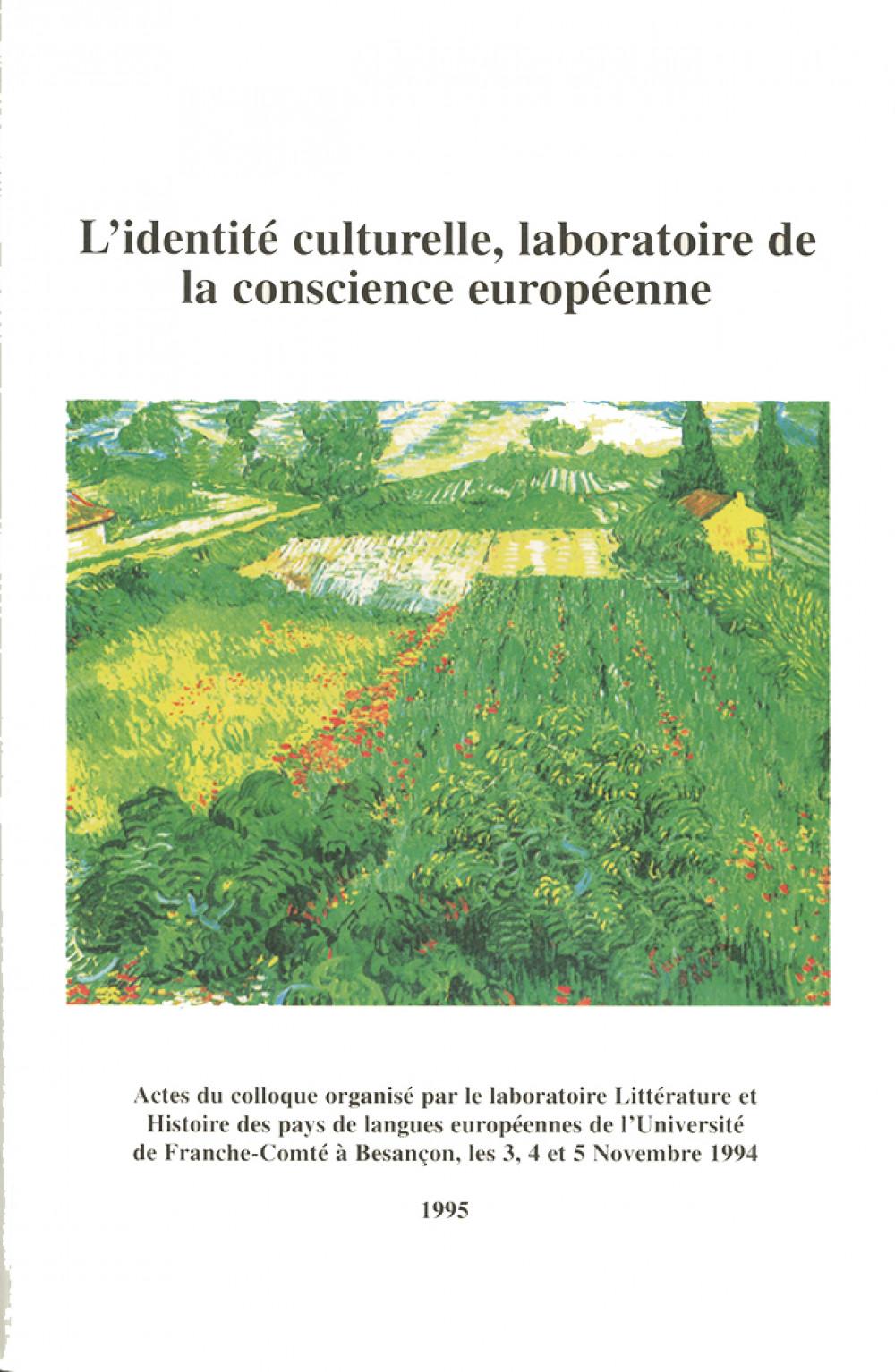 L'identité culturelle laboratoire de la conscience européenne