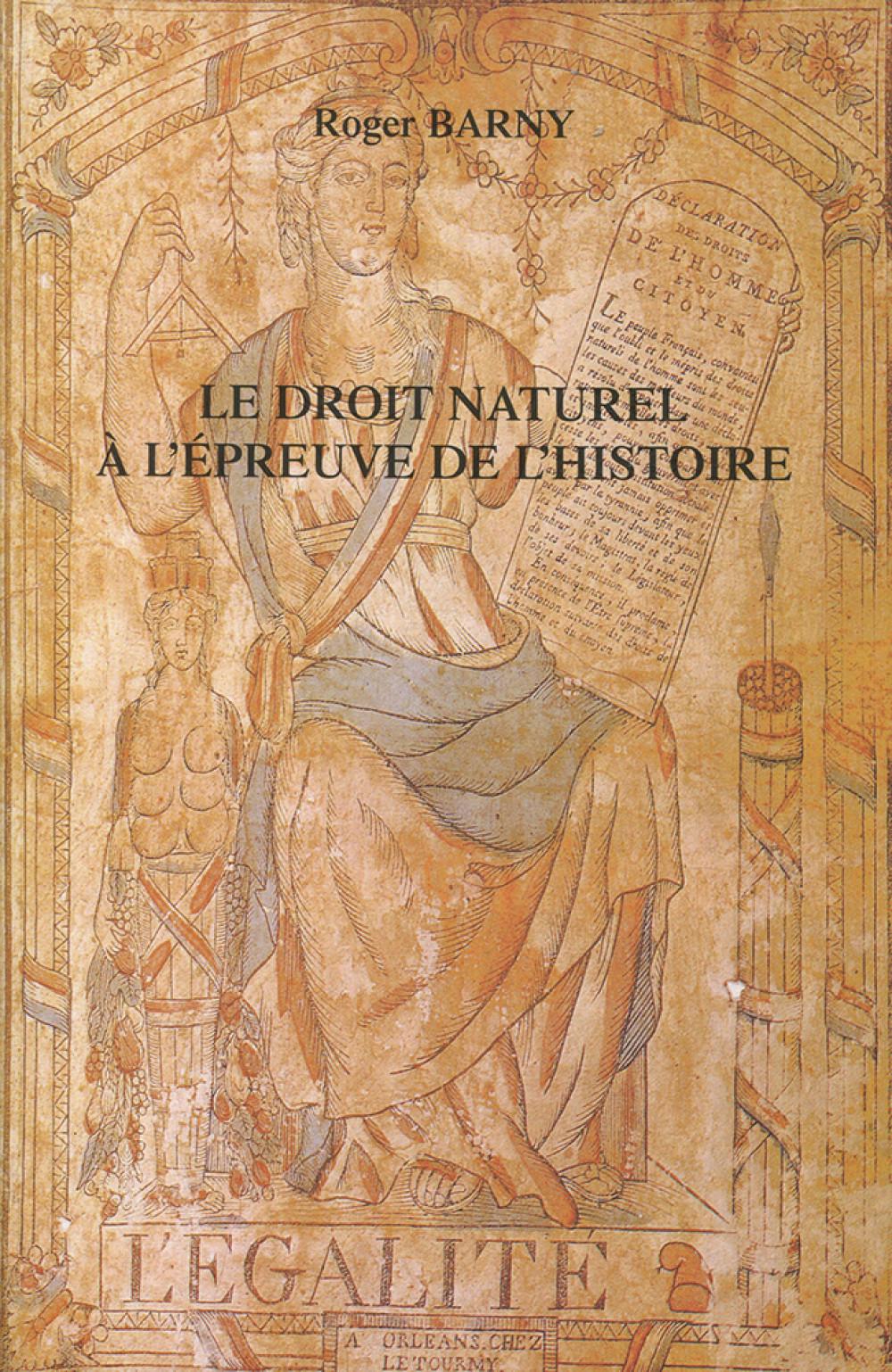 Le droit naturel à l'épreuve de l'histoire