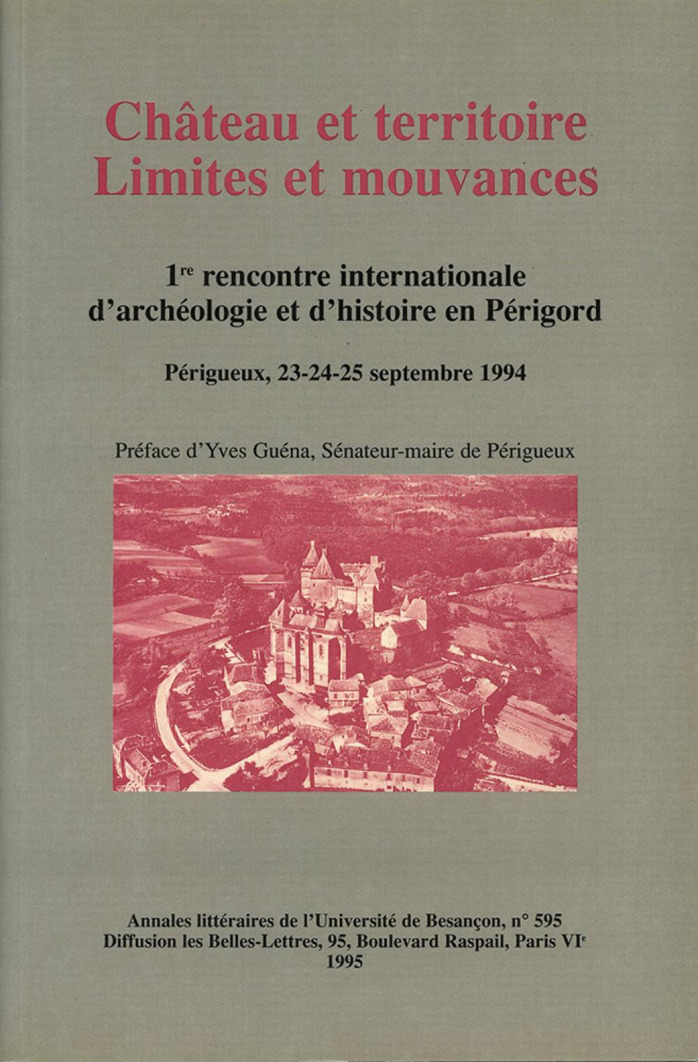 Château et territoire. Limites et mouvances