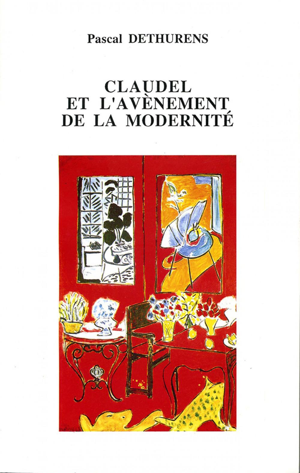 Claudel et l'avénement de la modernité