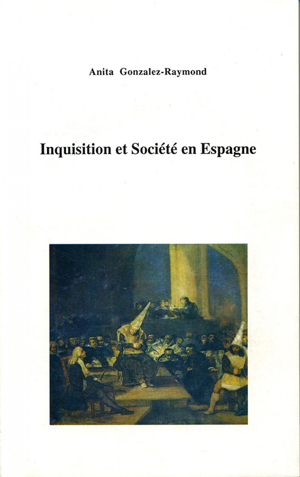 Inquisition et Société en Espagne