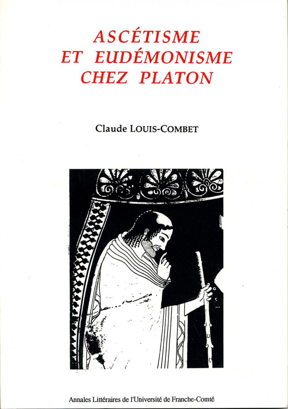 Ascétisme et eudémonisme chez Platon