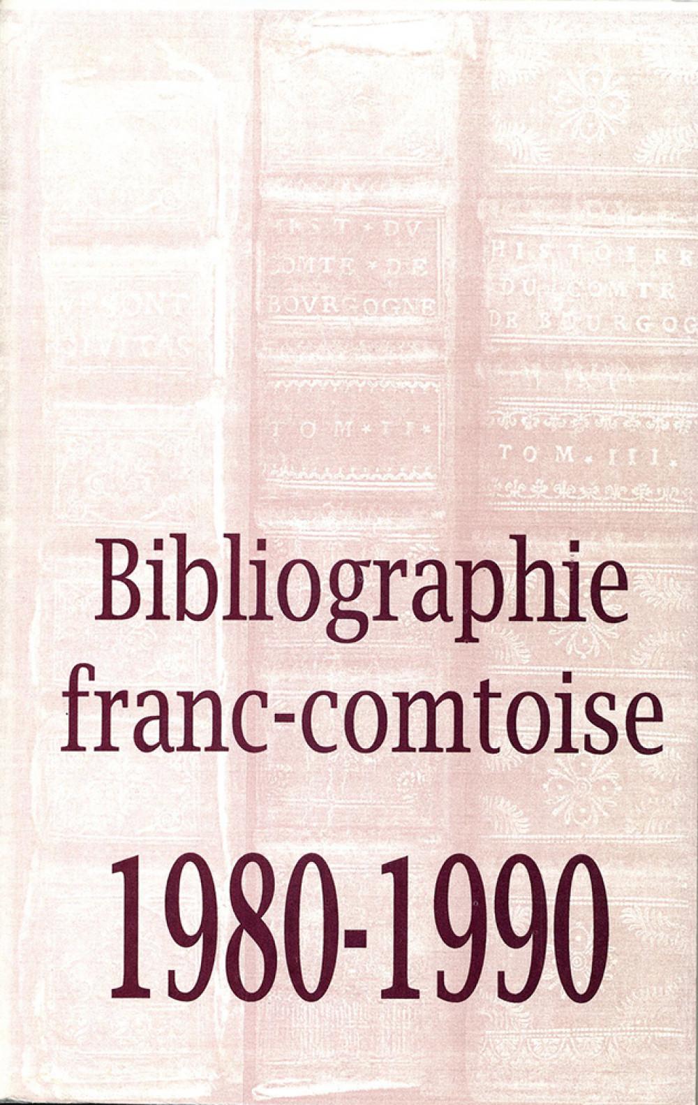 Bibliographie franc-comtoise 1980-1990