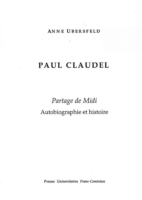 Paul Claudel. Partage de Midi.