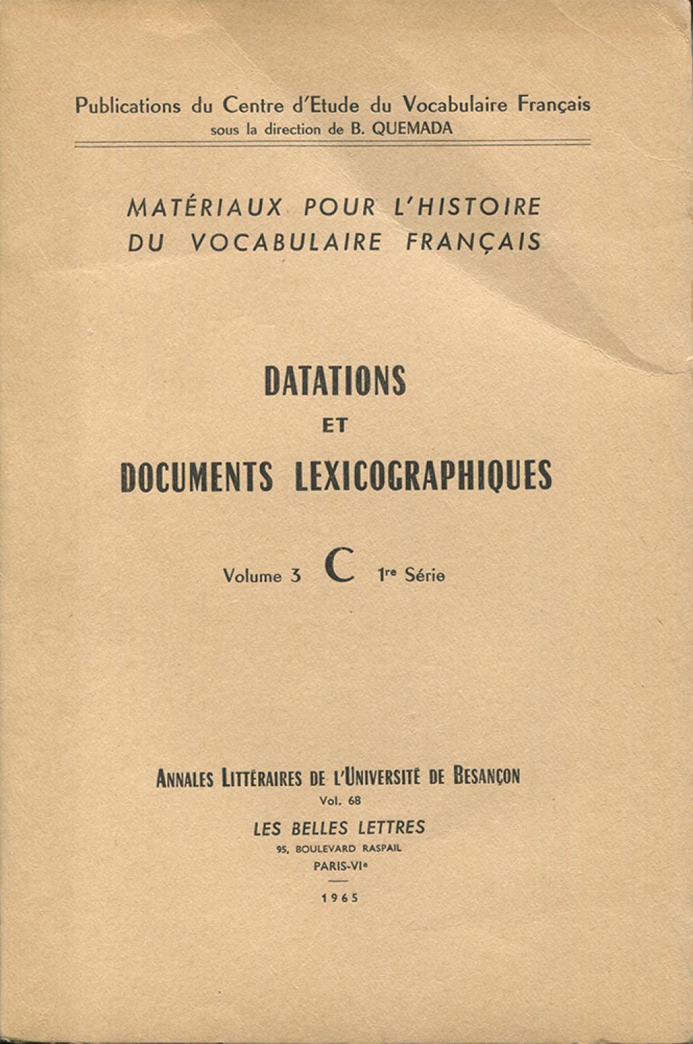 Matériaux pour l'histoire du vocabulaire français III
