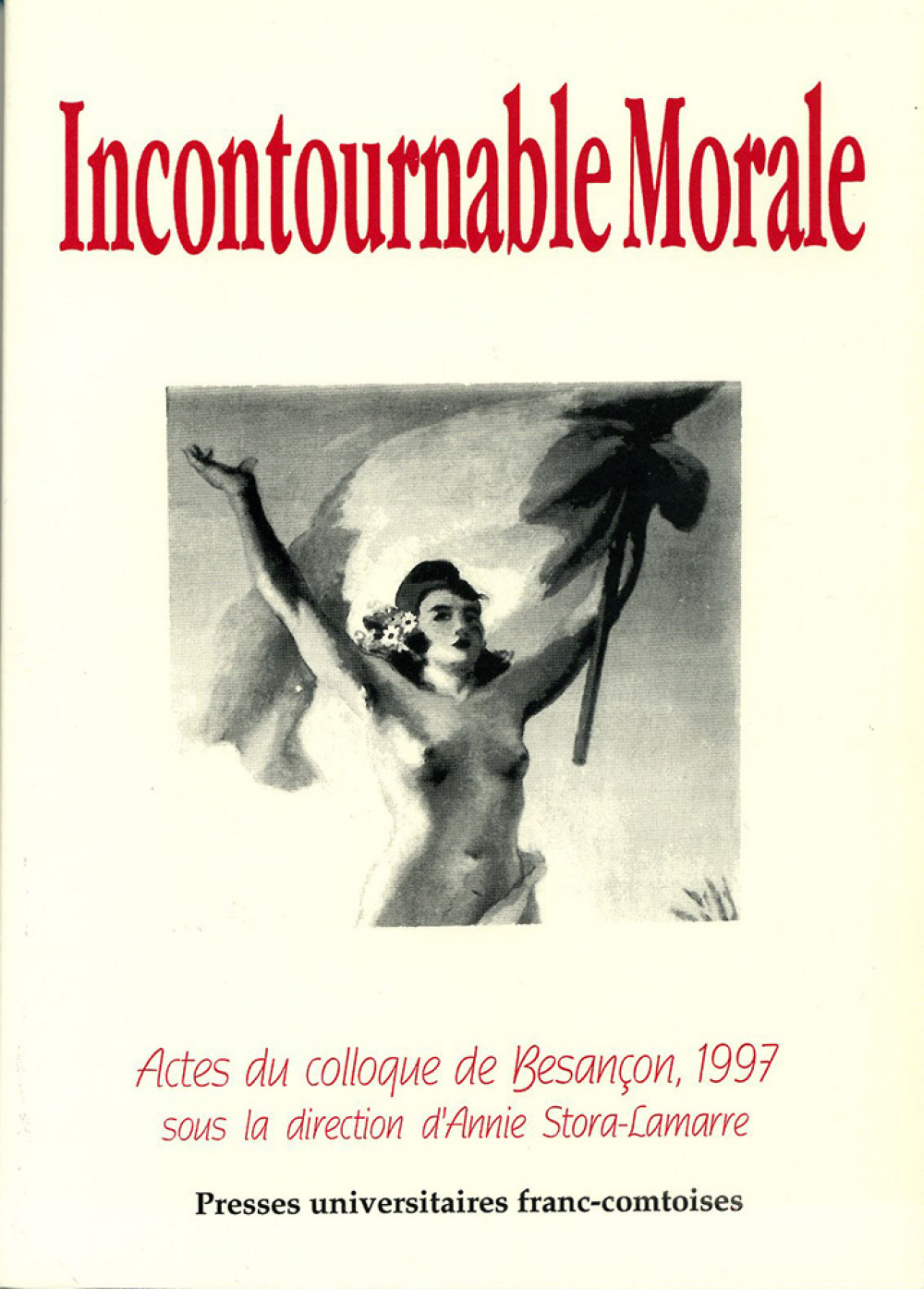 Incontournable morale