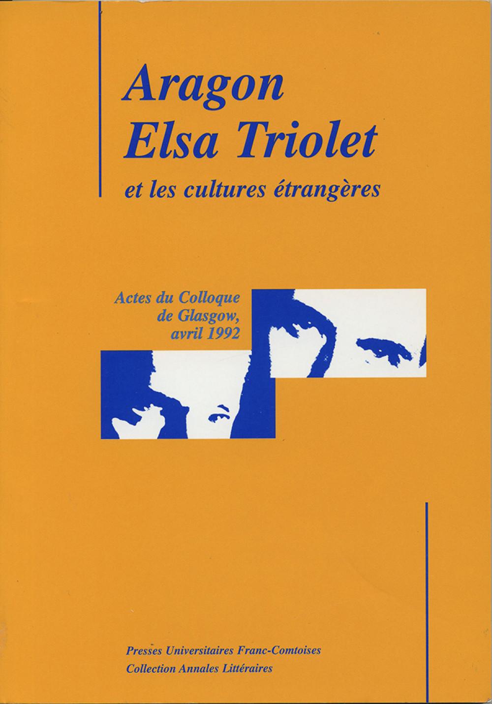 Aragon, Elsa Triolet et les cultures étrangères