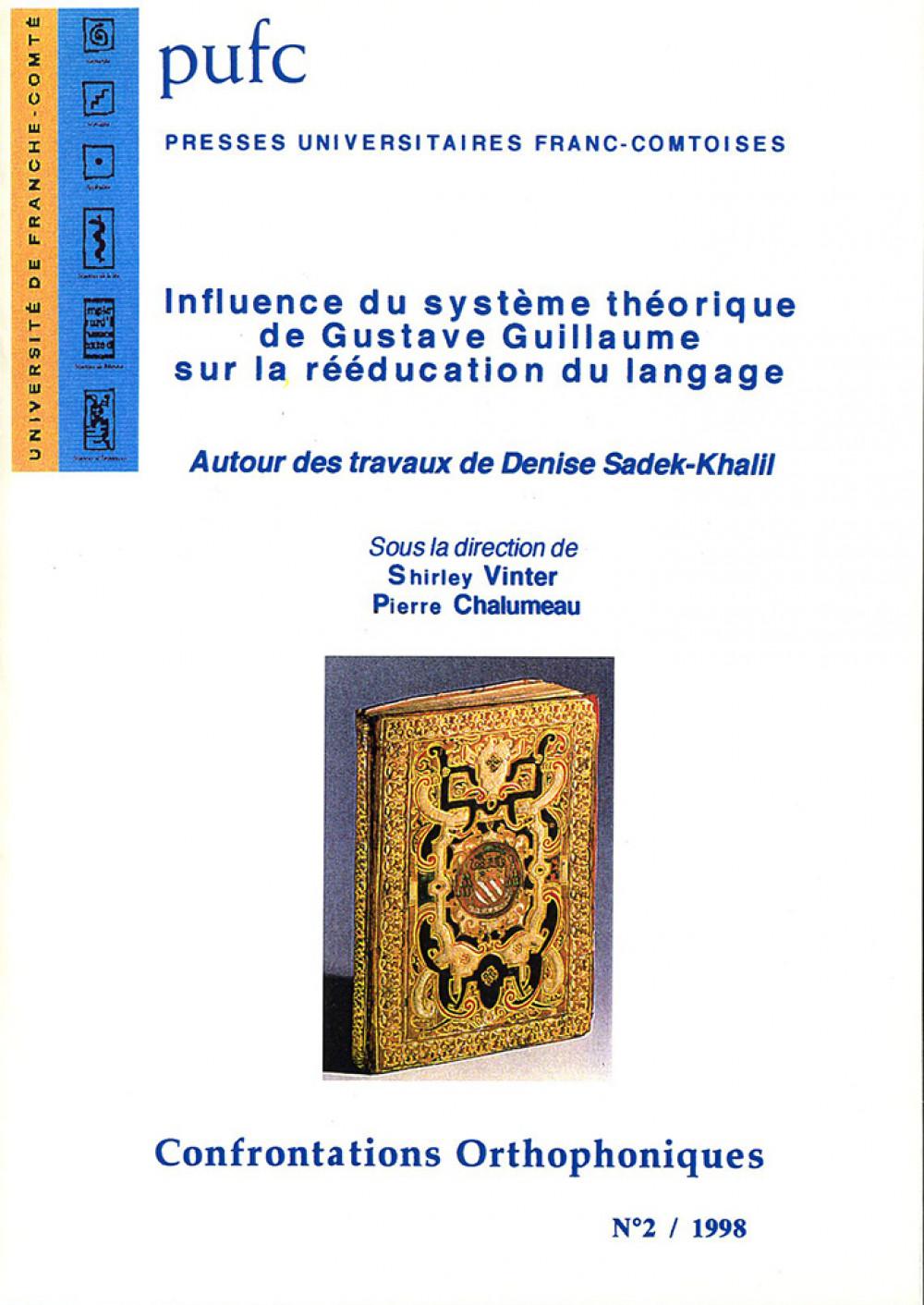 Influence du système théorique de G. Guillaume sur la rééducation du langage