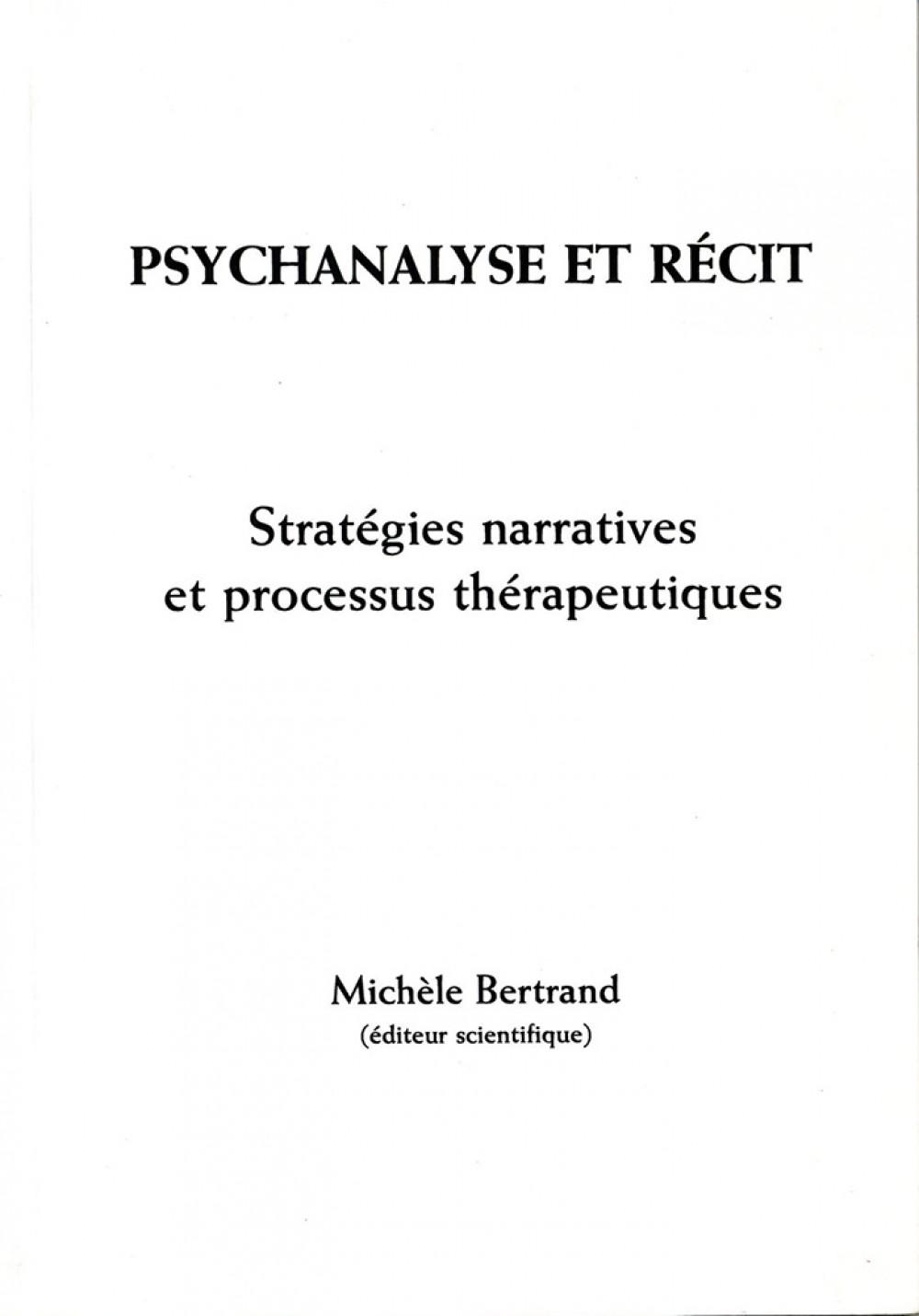 Psychanalyse et récit