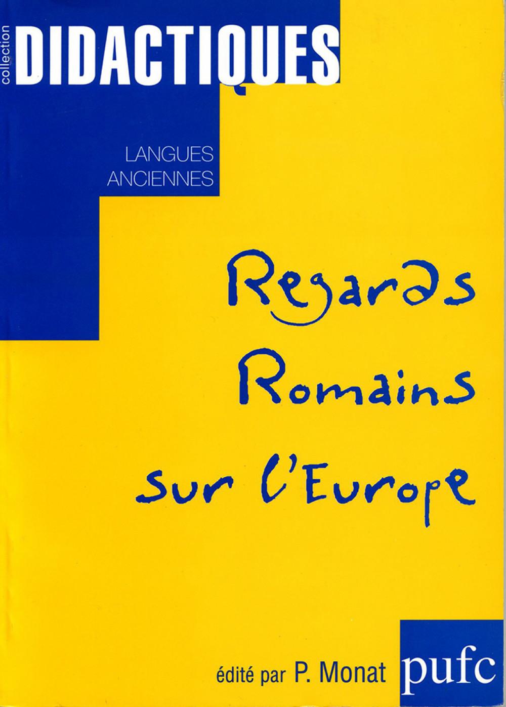 Regards Romains sur l'Europe