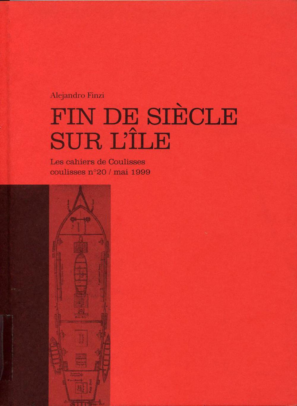 Les cahiers de Coulisses : Fin de siècle sur l'île