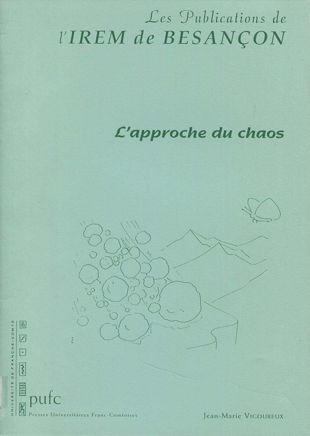 L'approche du chaos