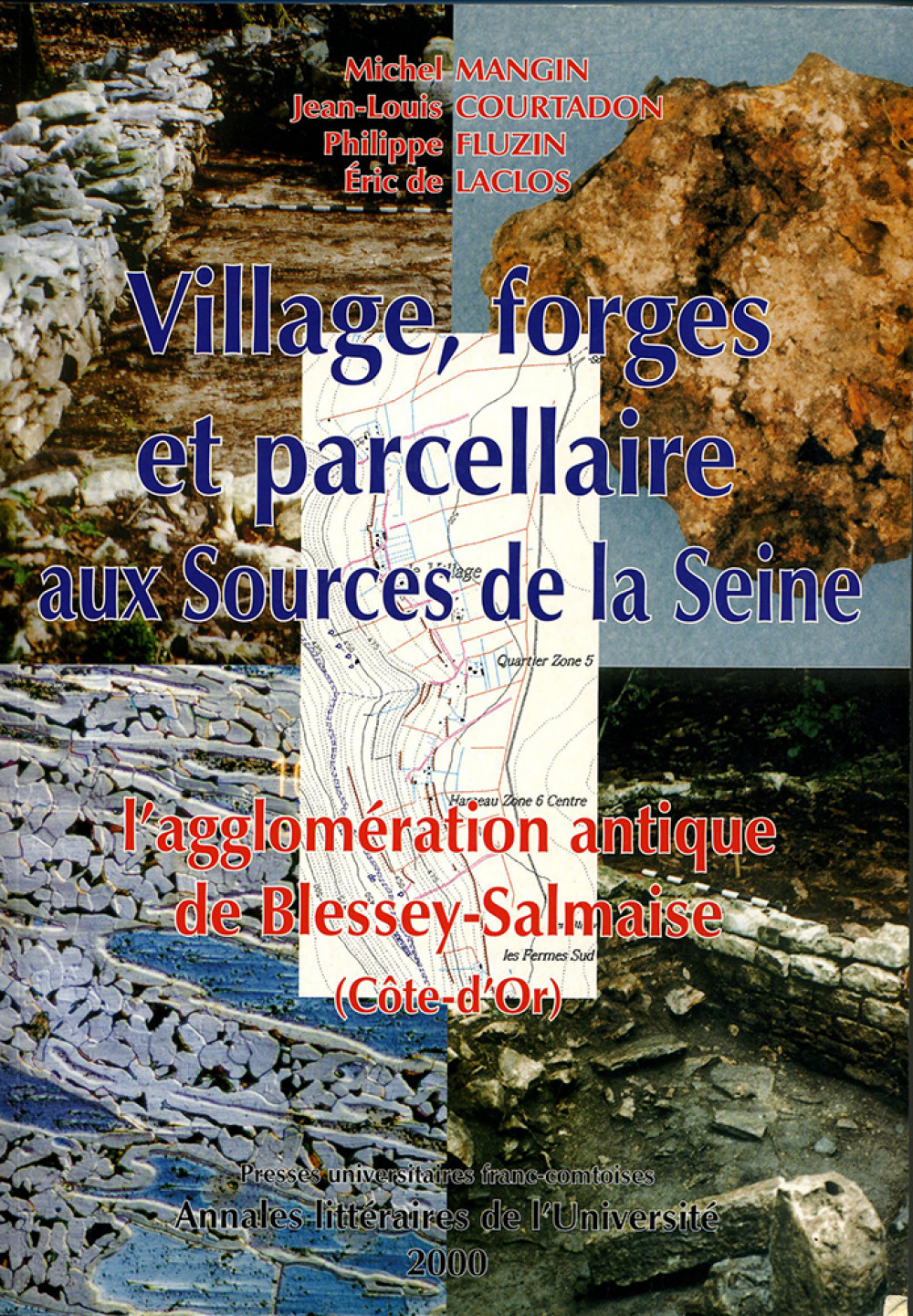 Village, forges et parcellaire aux sources de la Seine : l'agglomération gallo-romaine de Blessey-Salmaise (Côte d'Or)