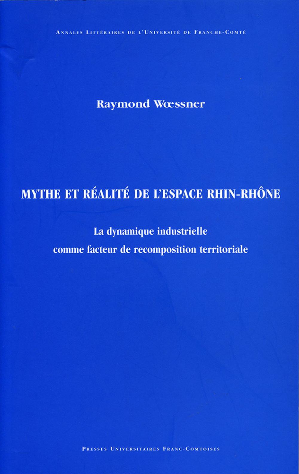 Mythe et réalité de l'espace Rhin-Rhône